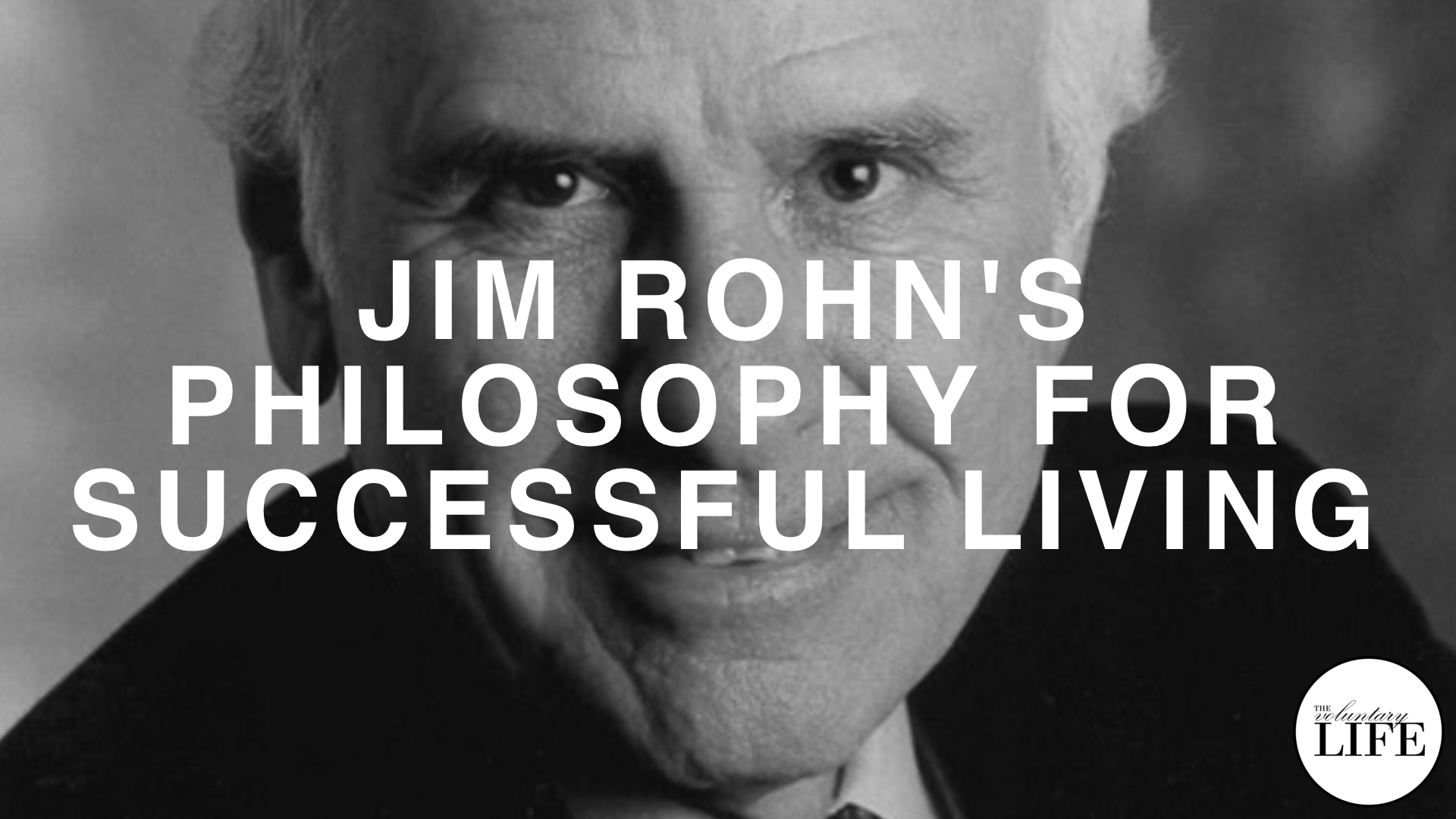 326 Jim Rohn's Philosophy for Successful Living