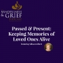 Artwork for Passed & Present: Keeping Memories of Loved Ones Alive with Allison Gilbert