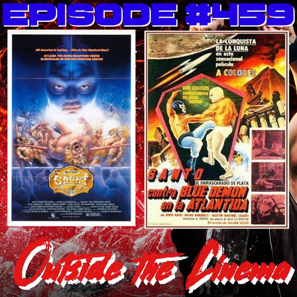 Episode #459 Santo Y Blue Demon Grunt The Atlantis Movie