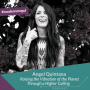 Artwork for Angel Quintana - Raising the Vibration of the Planet Through a Higher Calling