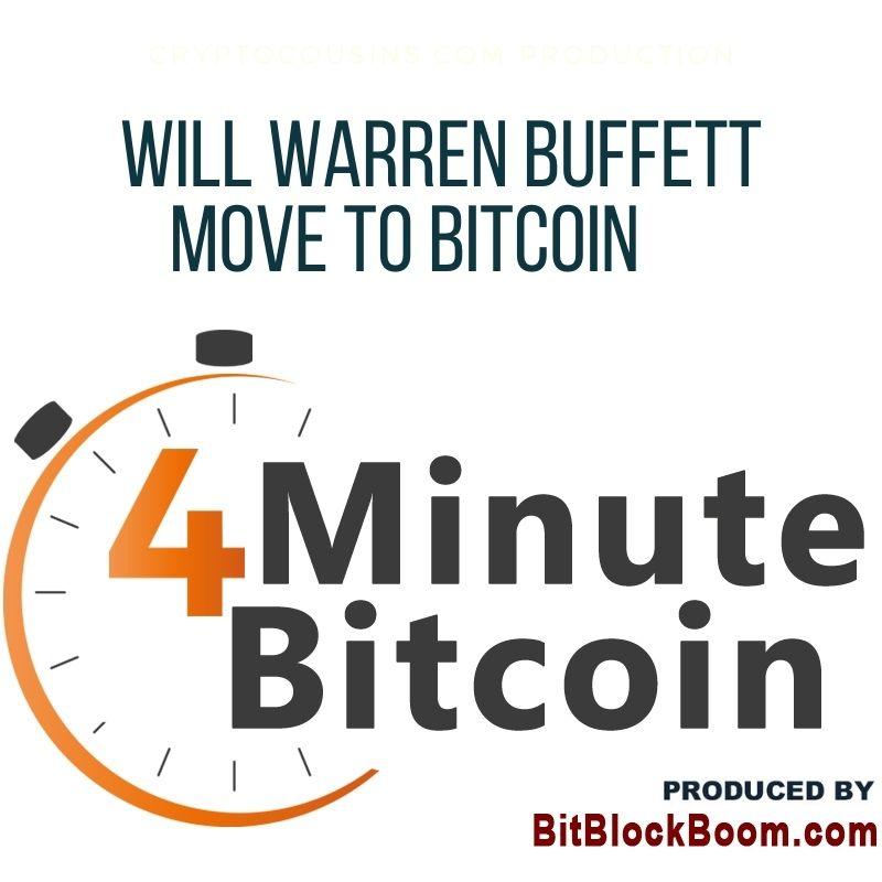 Will Warren Buffett Move To Bitcoin?