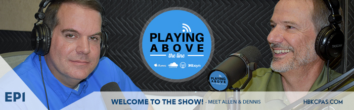 Playing Above The Line | Ep1 | Allen and Dennis