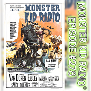 Monster Kid Radio #278 - The Navy vs. The Night Monsters with David Steigman