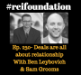 Artwork for Ep. 230- Deals are all about relationships! With Ben Leybovich & Sam Grooms