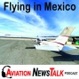Artwork for 135 General Aviation Flying to Mexico – Interview Brian Dear