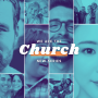 Artwork for WE ARE THE CHURCH | The Mission Has a Church