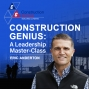 Artwork for 52 - How to Succeed in Construction Sales, Even if You Hate Selling (Part 3 of 3)