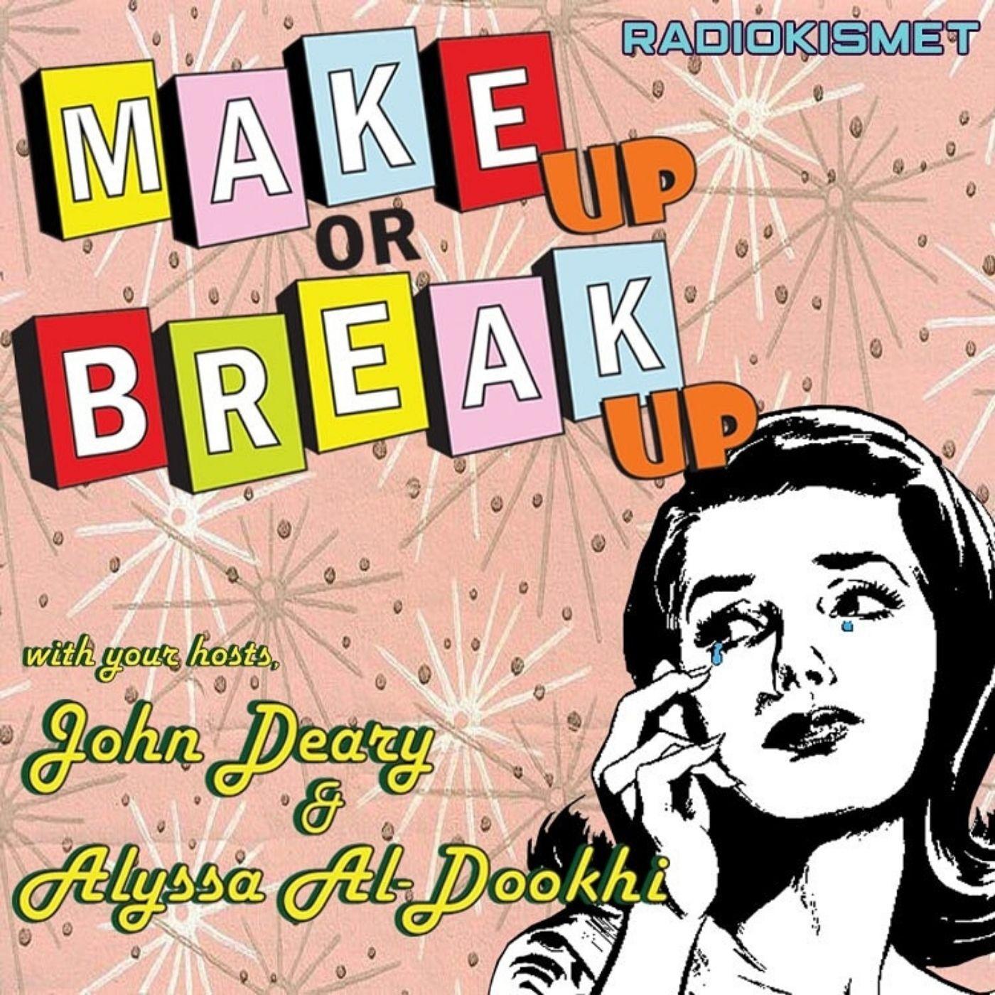 Make Up Or Break Up show art
