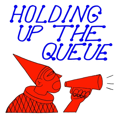 Holding Up The Queue show image