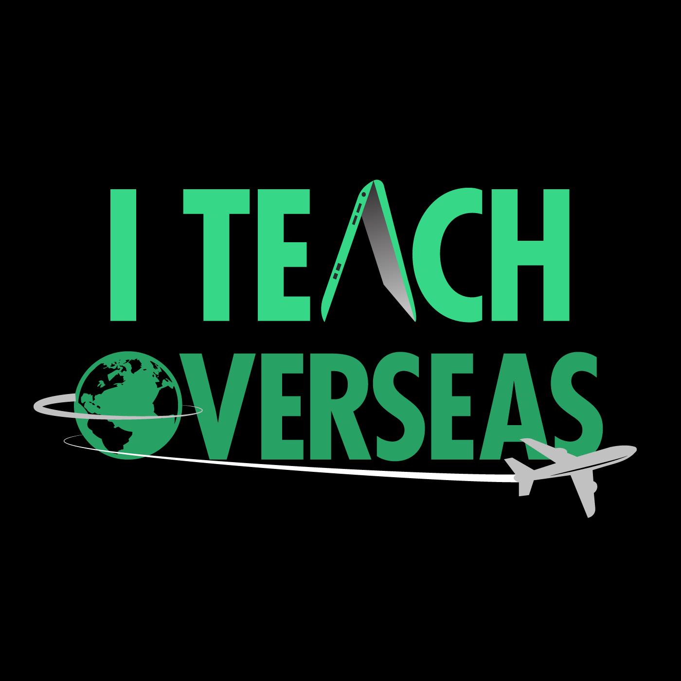 iTeachOverseas podcast show art