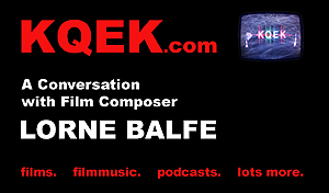 KQEK.com -- Interview with film composer Lorne Balfe