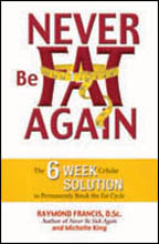 Dr Fitness and the Fat Guy Interview Health Expert Raymond Francis Author of Never Be Fat Again