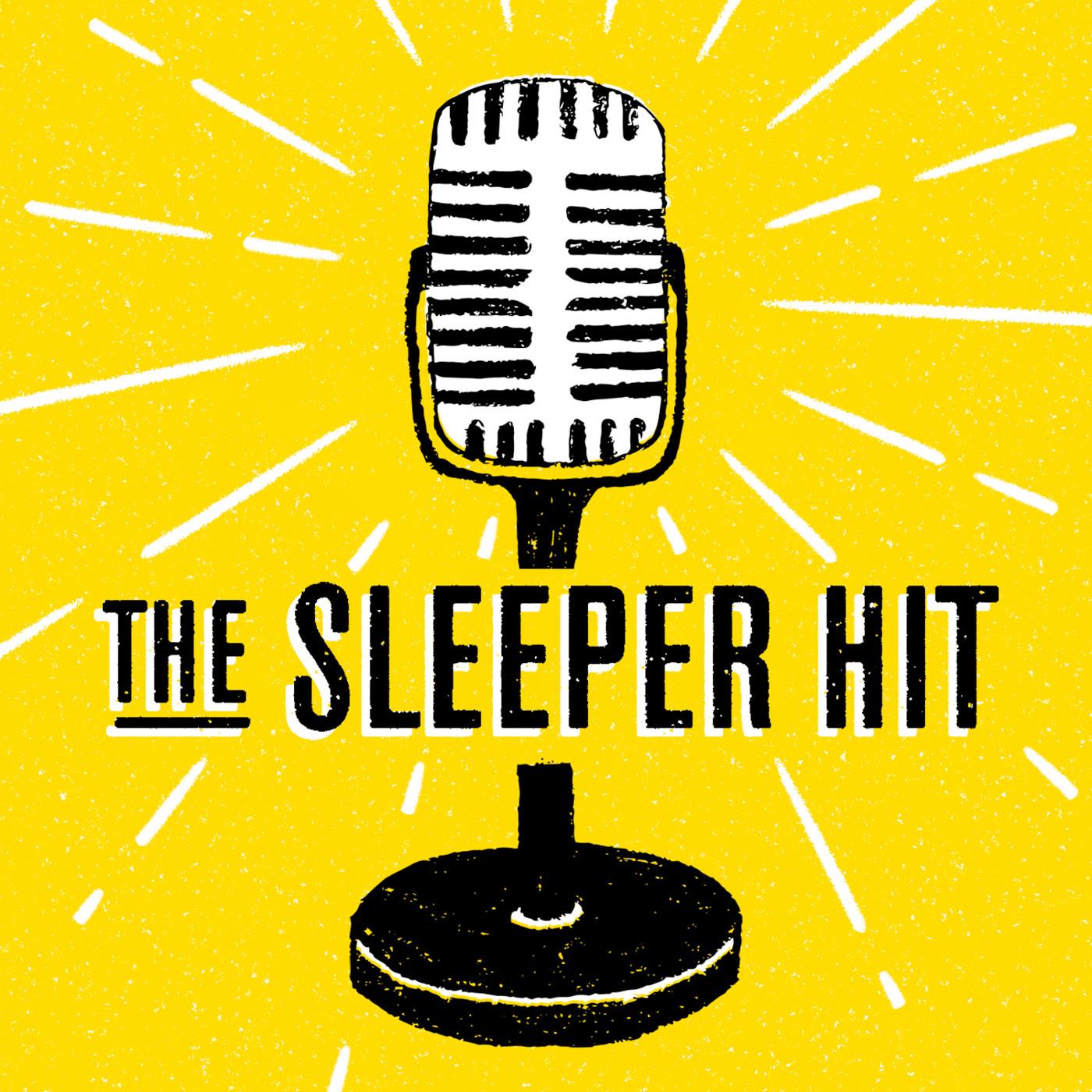 The Sleeper Hit show art