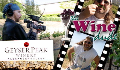 Episode 6: The Wine Dude - Geyser Peak Winery (Video)