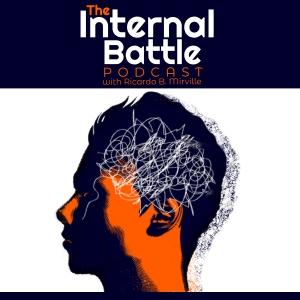 The Internal Battle Podcast