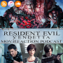 Artwork for MovieFaction Podcast - Resident Evil Vendetta