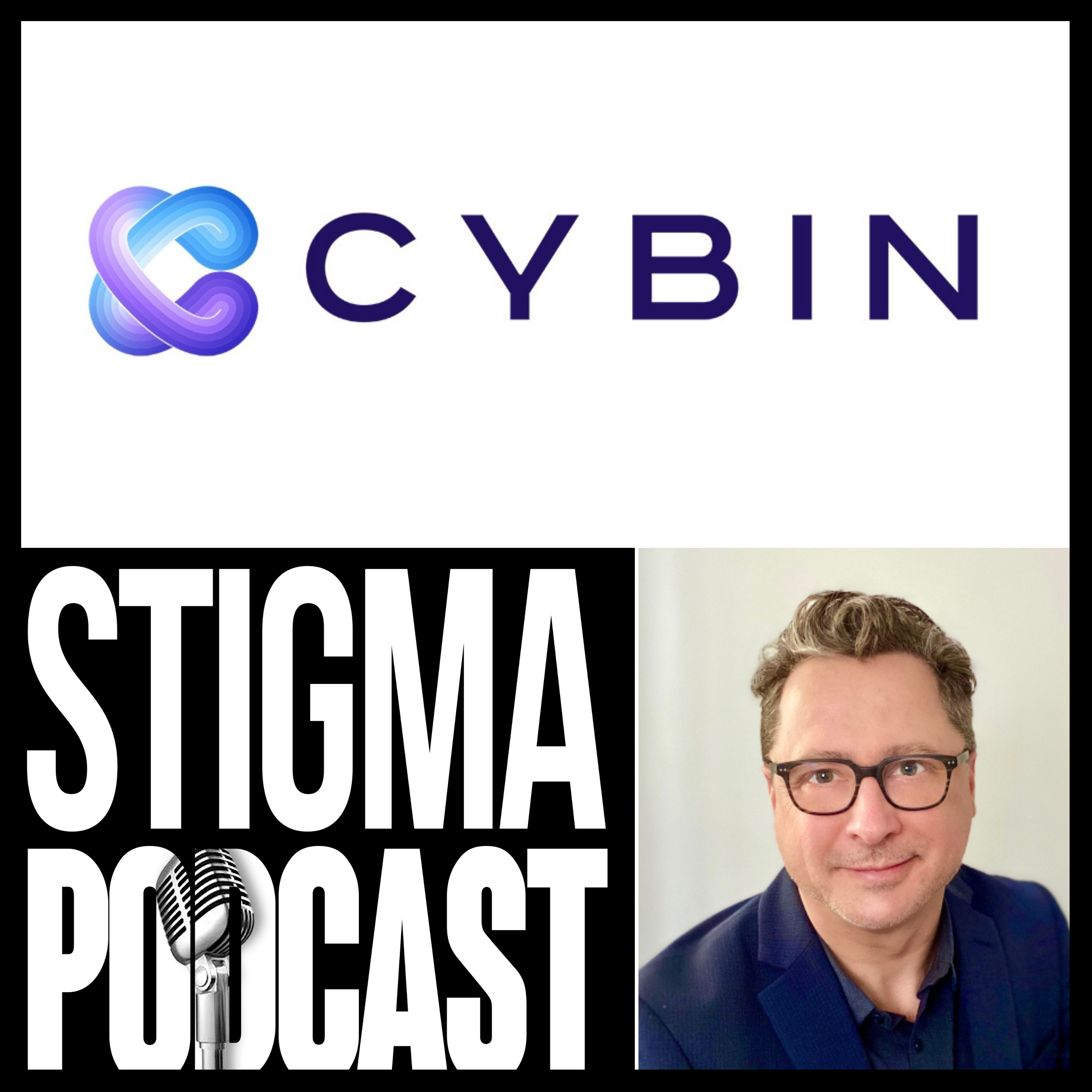 Stigma Podcast - Mental Health - #76 - Cybin CEO: Doug Drysdale on The Future of Psychedelic Treatments