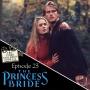 Artwork for Episode 23 - The Princess Bride