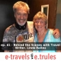 Artwork for ET041 - Behind the Scenes with Travel Writer, Linda Ballou