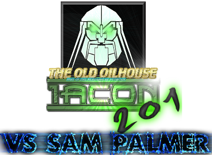 Iacon 201 - Ep 03 - Vs Sam Palmer (Patient Zero 37)
