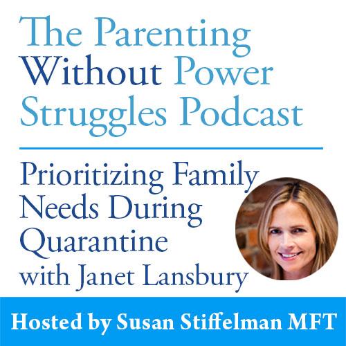 1:41 Prioritizing Family Needs During Quarantine w/ Janet Lansbury