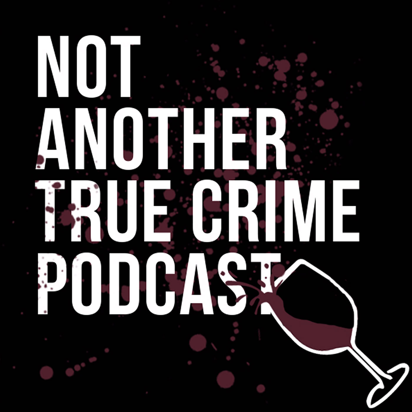 Not Another True Crime Podcast show art
