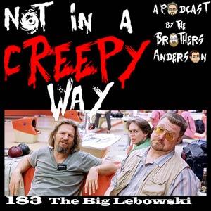 NIACW 183 The Big Lebowski