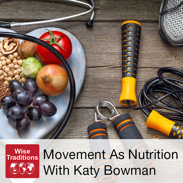 313: Movement As Nutrition