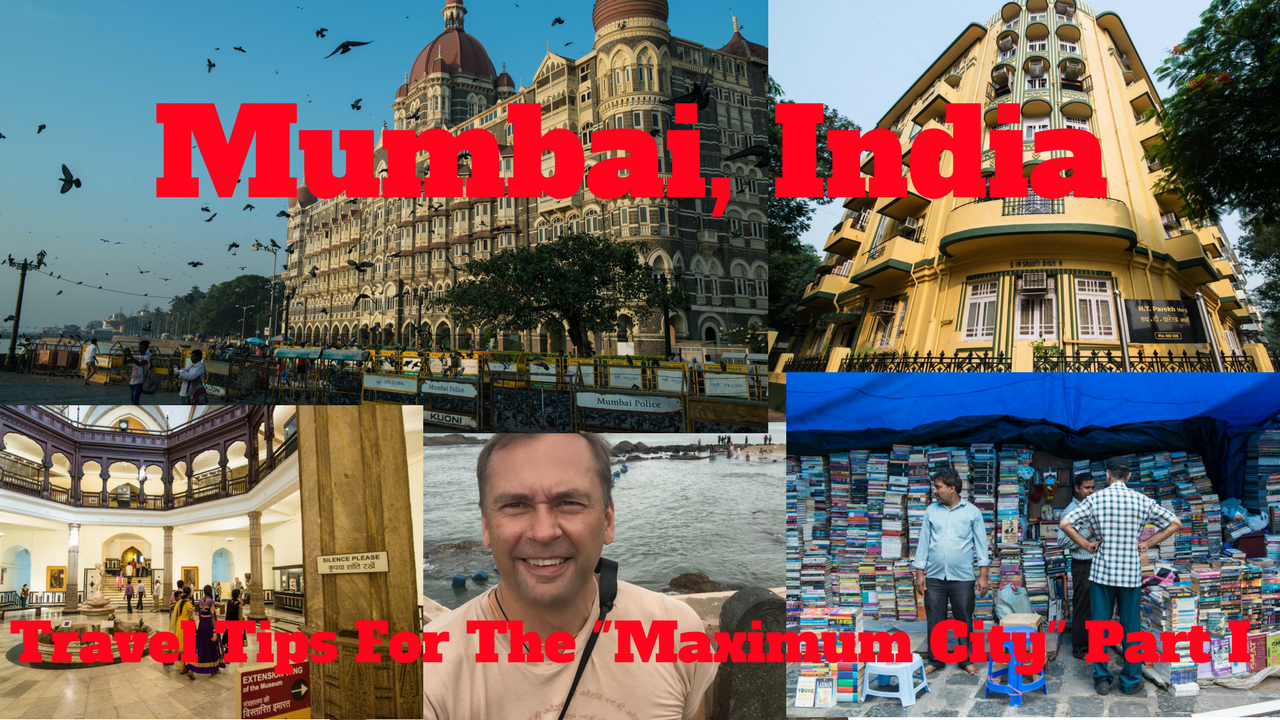 "Artwork for Mumbai, India-Travel Tips To Get The Most Out Of The ""Maximum City"" Part I"