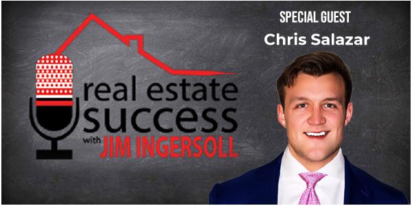 Chris Salazar real estate success podcast