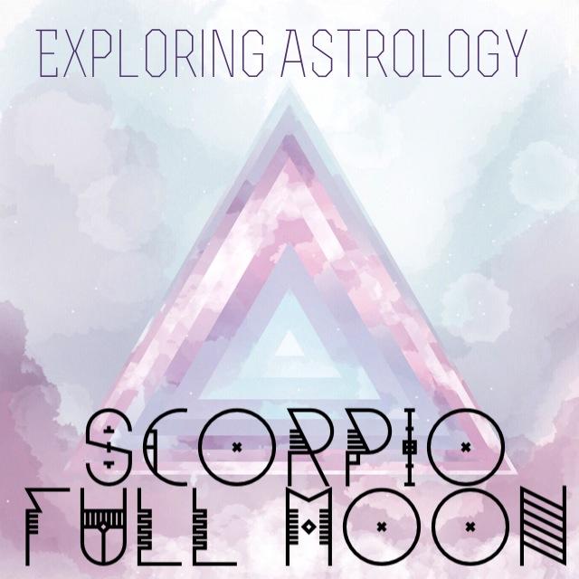 Exploring the Scorpio Full Moon
