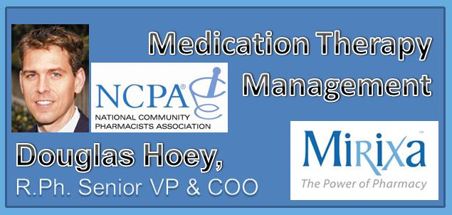 PTR PODCAST Episode 14: Pharmacy Medication Therapy Management Interview with NCPA's Douglas Hoey