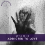 Artwork for Ep #38: Addicted to Love