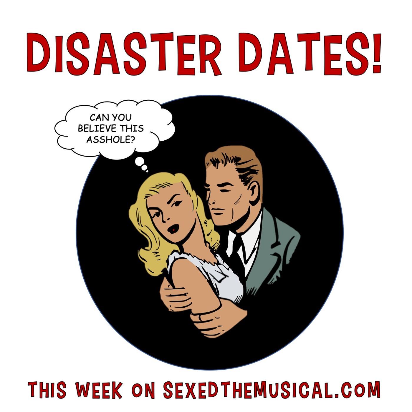 DISASTER DATES!