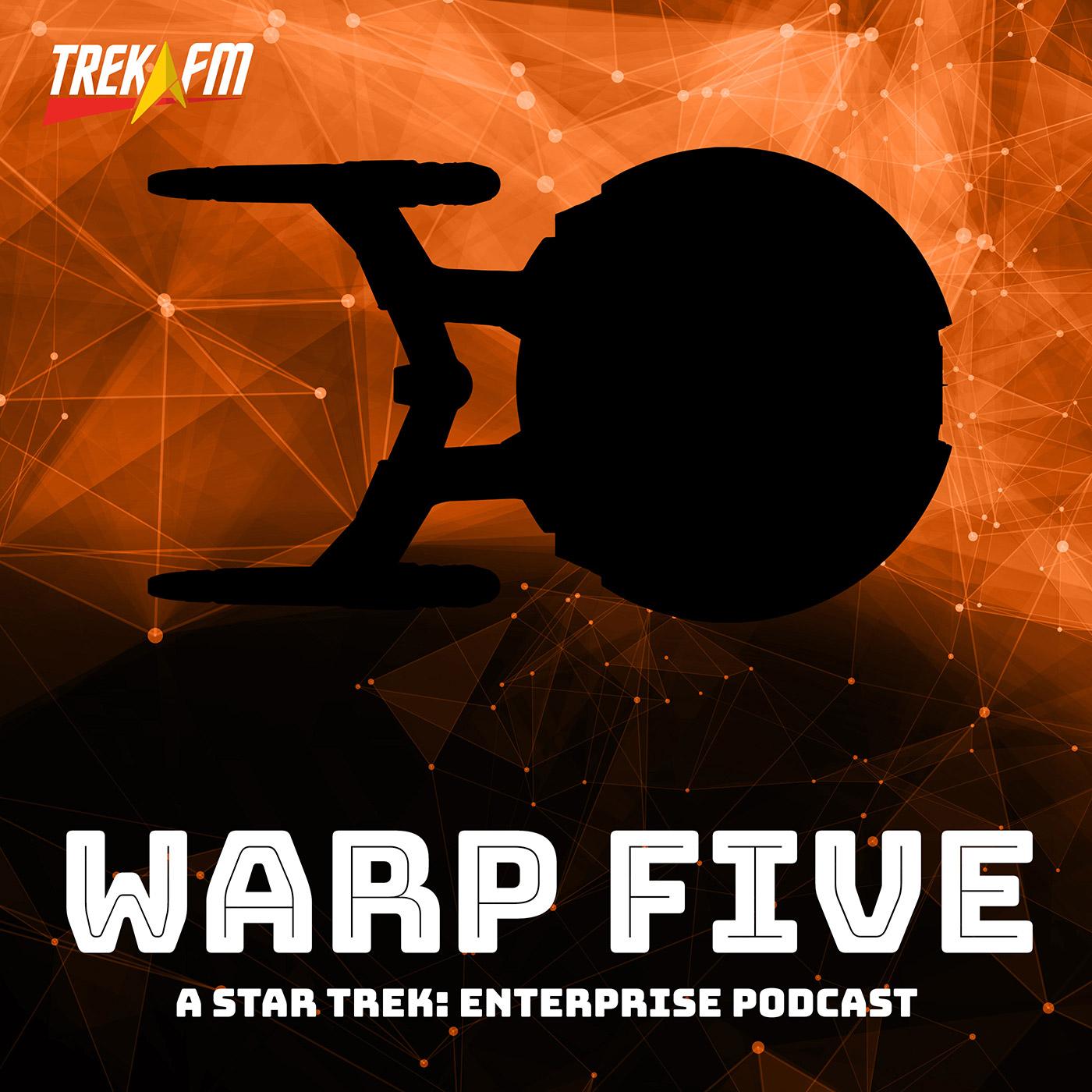 Warp Five: A Star Trek Enterprise Podcast show art