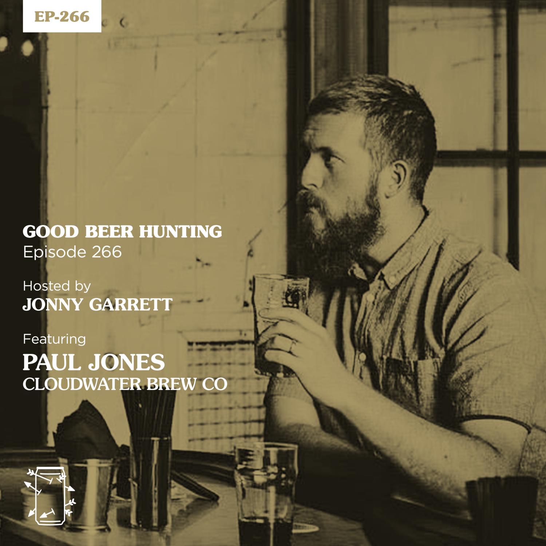 EP-266 Paul Jones of Cloudwater Brew Co.