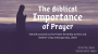 Artwork for Biblical Importance of Prayer