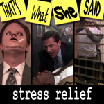 "Episode # 62 -- ""Stress Relief"" (2/1/09)"