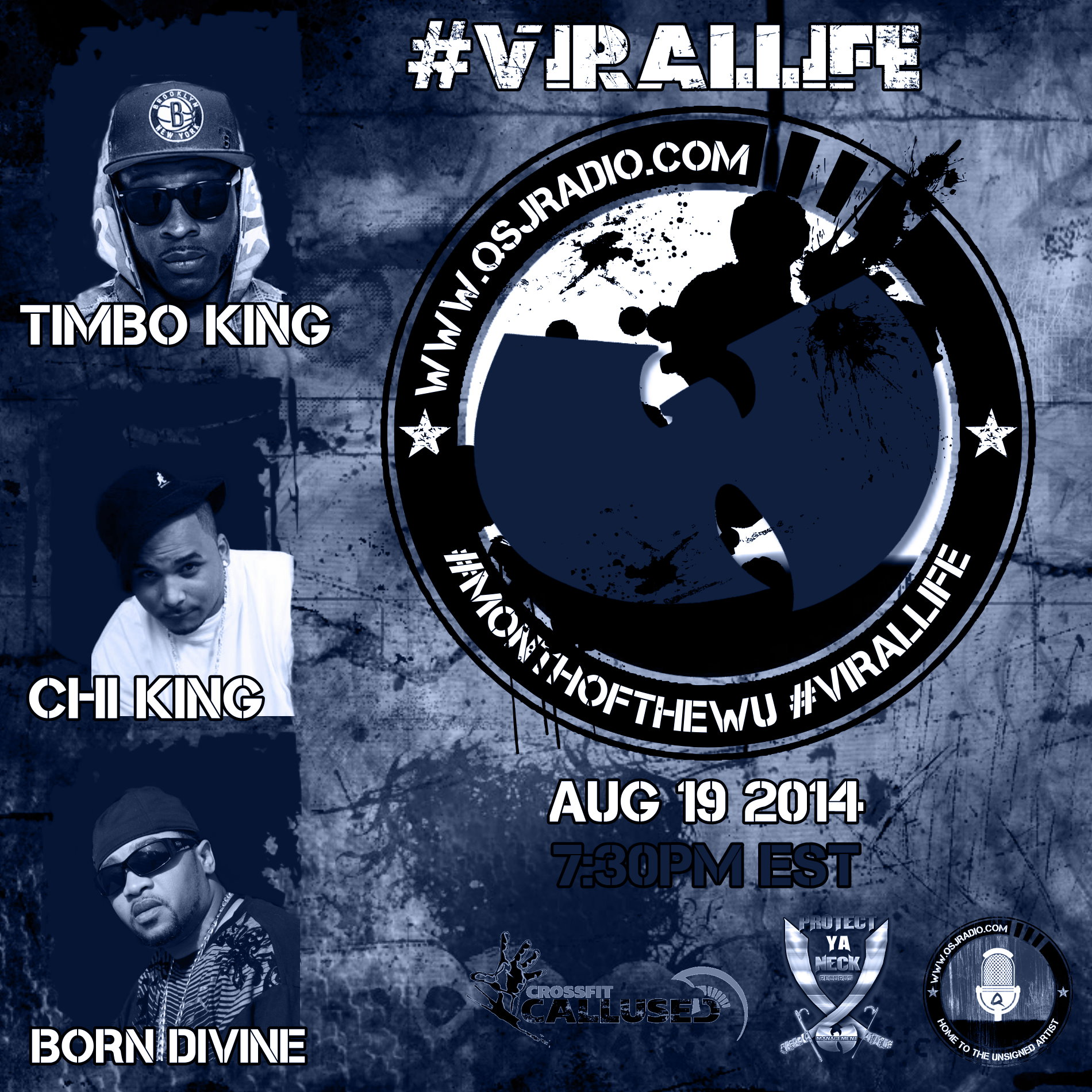 Artwork for 8.20.2014 QSJ Radio #MonthOfWu #ViralLife with @REALBORNDIVINE Born Dinvine