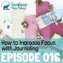 Artwork for 016: How to Increase Focus with Journaling