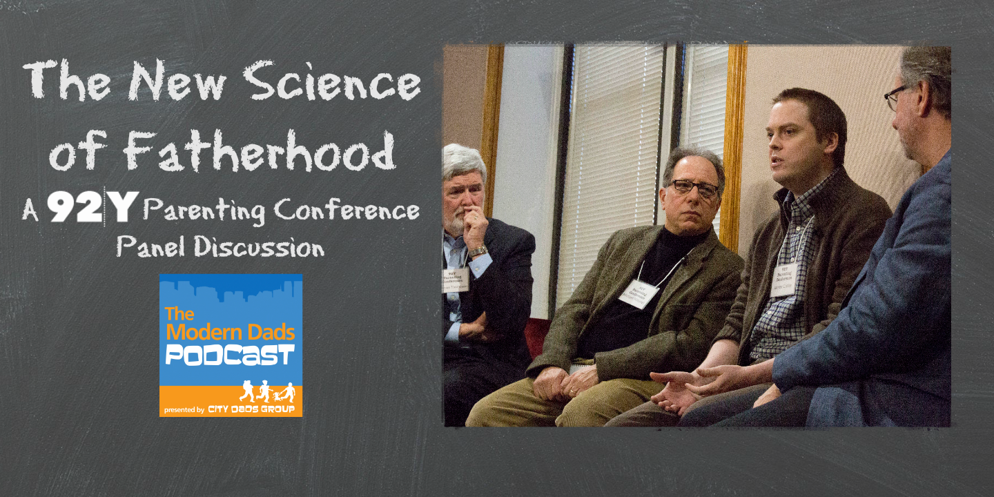 #30: The New Science of Fatherhood