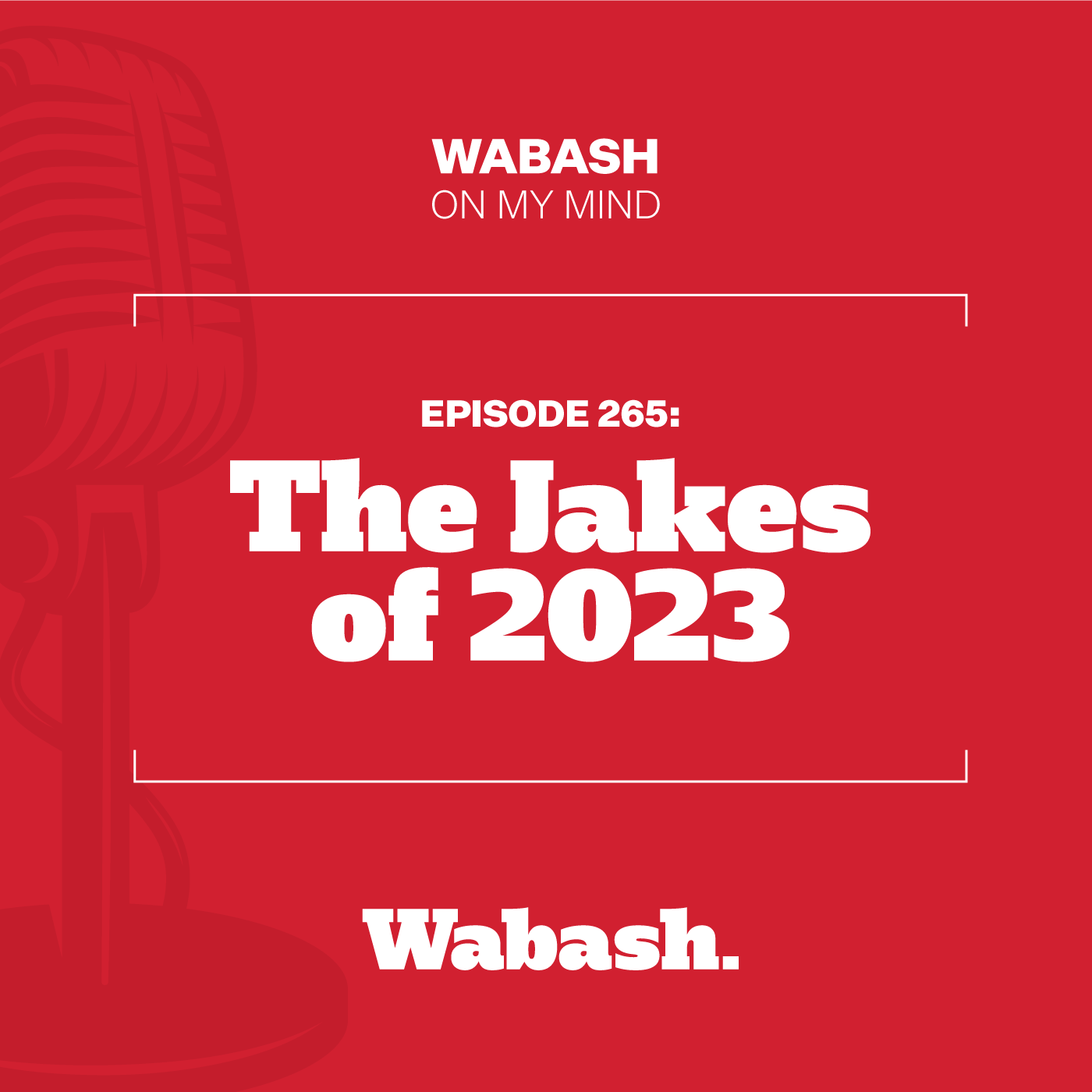 #265: The Jakes of 2023