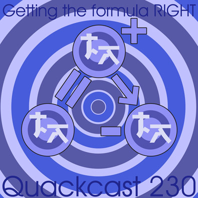 Episode 230 - Getting the formula RIGHT