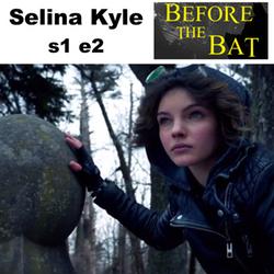 s1e2 Selina Kyle