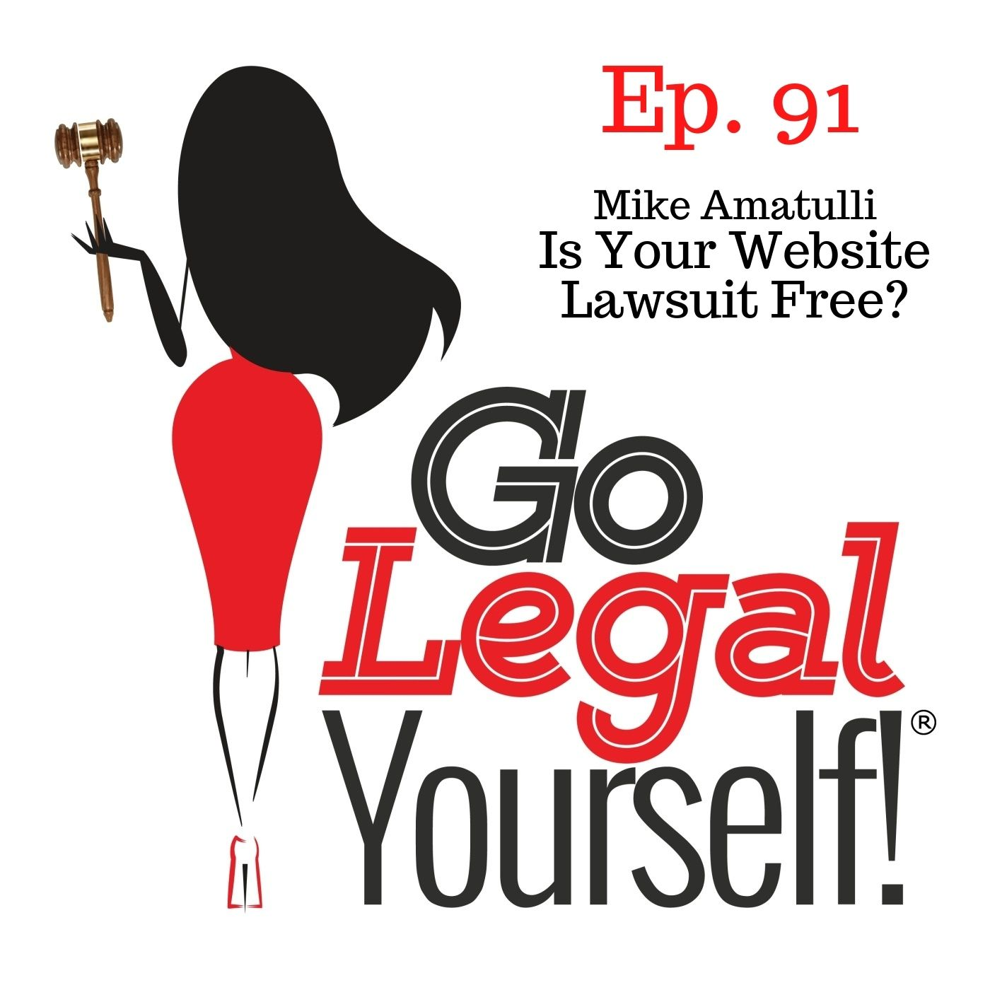 Ep. 91 Is Your Website Lawsuit Free? with Mike Amatulli