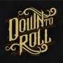 Artwork for Welcome to Down to Roll