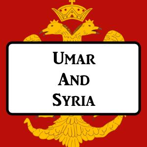 2-4: Umar and Syria