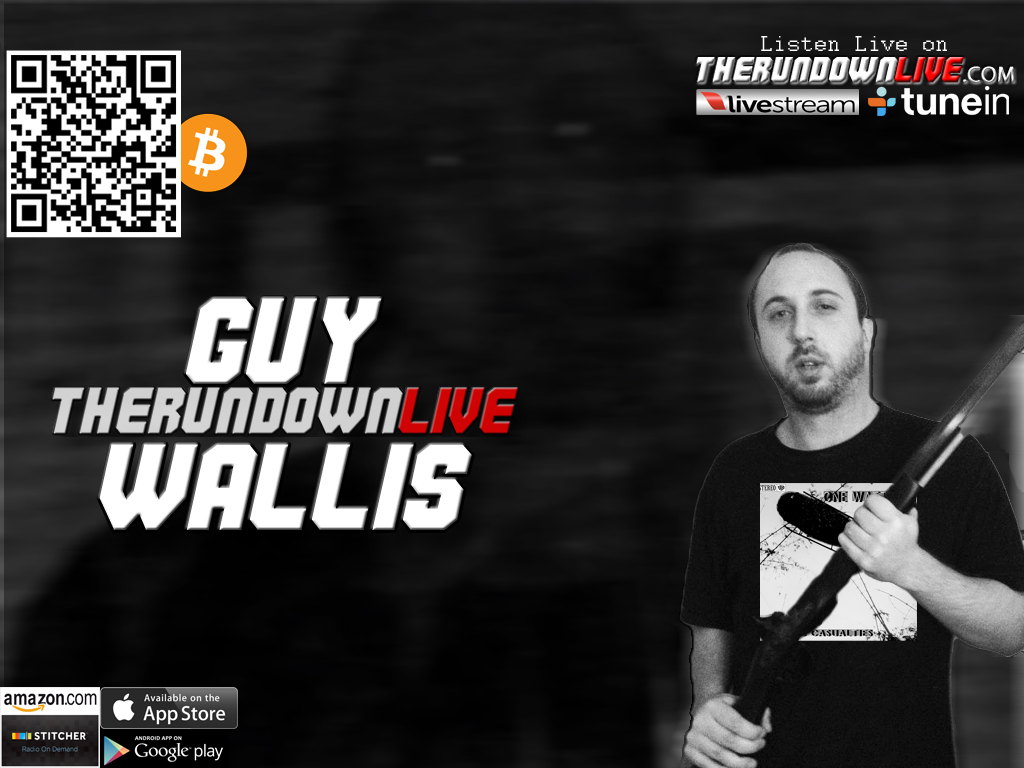The Rundown Live #207 Guy Wallis (Music,Bilderberg,Police)