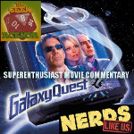 SER Commentary: Galaxy Quest