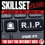 Artwork for Skillset Live Episode #79 - The Day The Internet Died